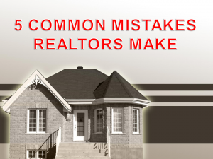 Common Realtor Mistakes